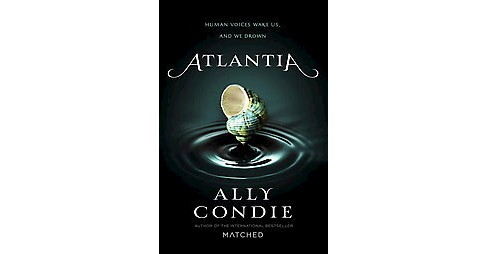Atlantia (Hardcover) by Allyson Braithwaite Condie - image 1 of 1