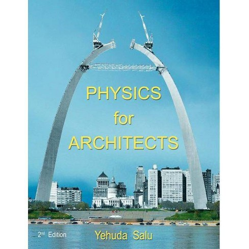 Physics for Architects - by  Yehuda Salu (Paperback) - image 1 of 1