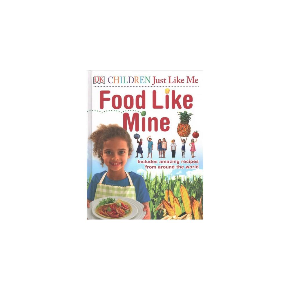 Children Just Like Me Food Like Mine (Hardcover)