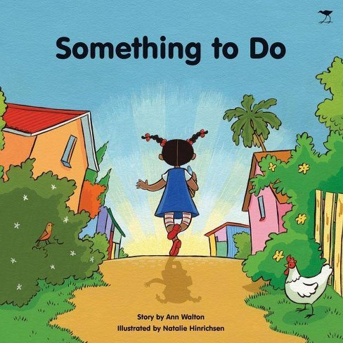 Something to Do - by  Ann Walton (Paperback) - image 1 of 1