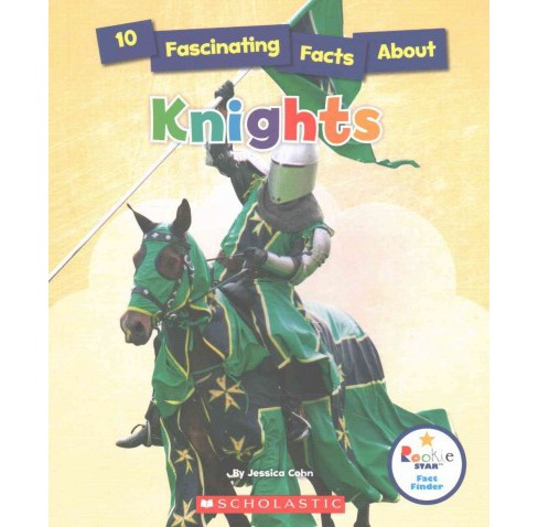 10 Fascinating Facts About Knights (Paperback) (Jessica Cohn) - image 1 of 1