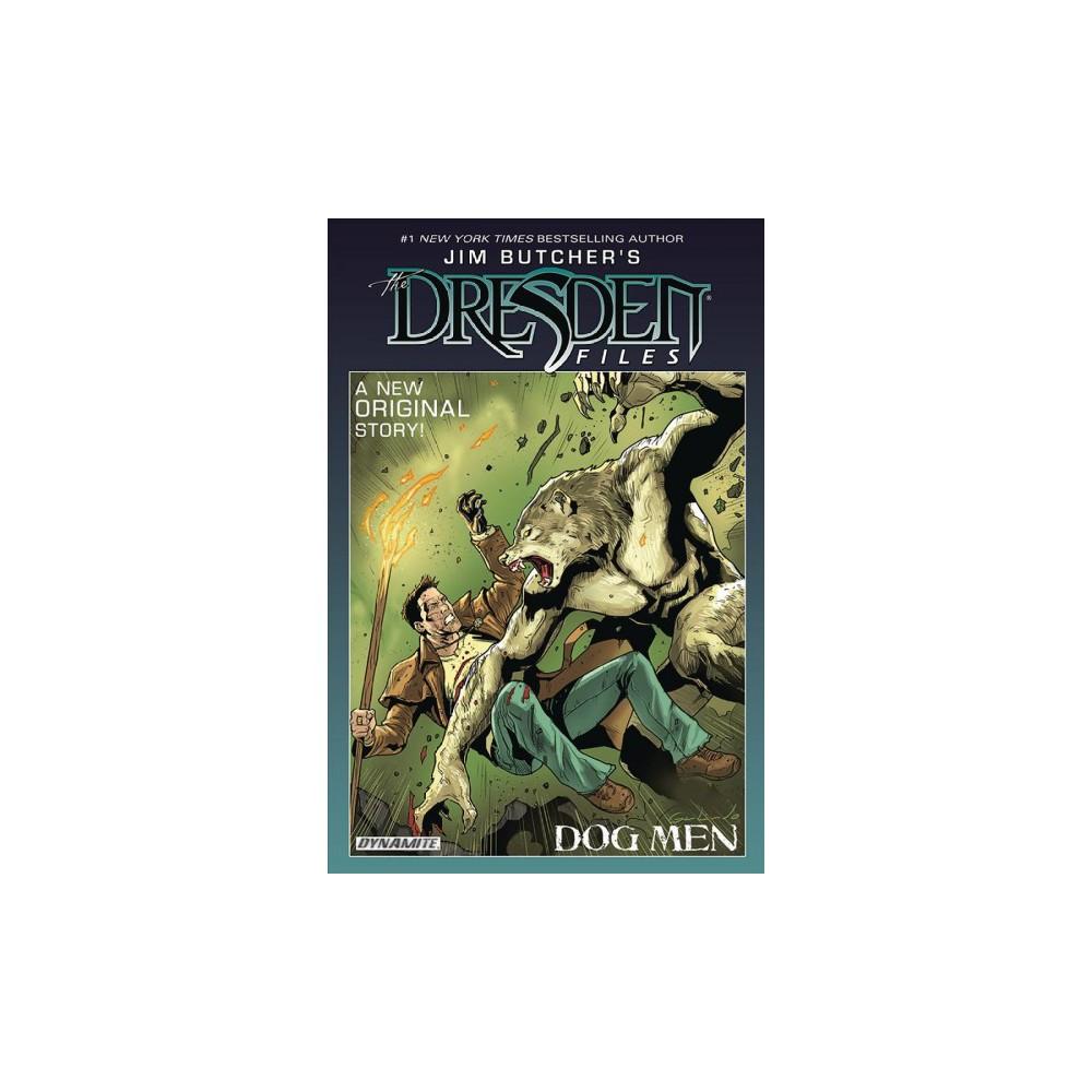 Jim Butcher's the Dresden Files Dog Men 1 - by Jim Butcher & Mark Powers (Hardcover)
