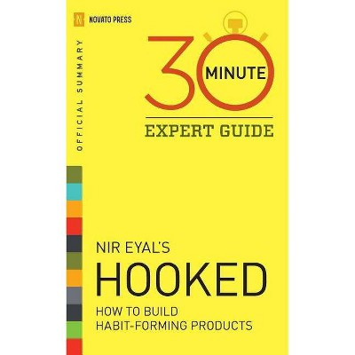 Hooked - 30 Minute Expert Guide - by  Novato Press (Paperback)