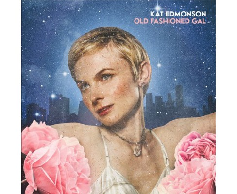 Kat Edmonson - Old Fashioned Gal (CD) - image 1 of 1