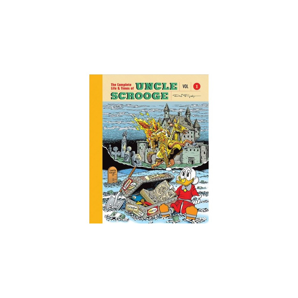 Complete Life and Times of Scrooge McDuck 1 - by Don Rosa (Hardcover)