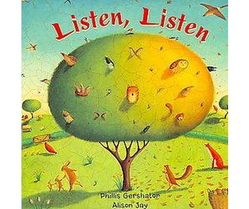 Listen, Listen (Hardcover) (Phillis Gershator) - image 1 of 1