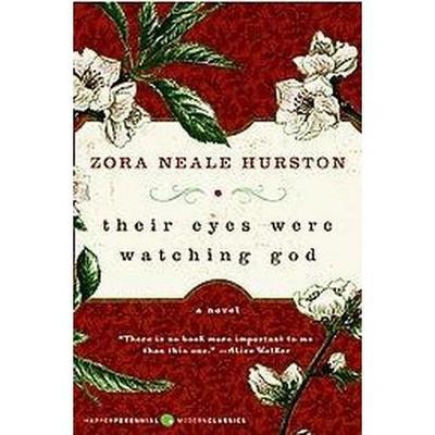 Their Eyes Were Watching God - by Zora Neale Hurston (Paperback)