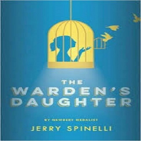 Warden's Daughter (Hardcover) (Jerry Spinelli) - image 1 of 1