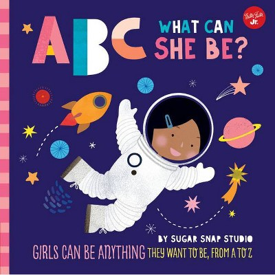 ABC for Me: ABC What Can She Be? - by Jessie Ford (Board Book)