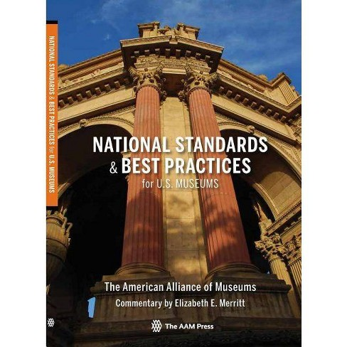 National Standards and Best Practices for U.S. Museums - (Paperback) - image 1 of 1