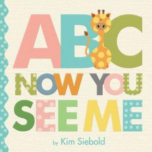 ABC, Now You See Me (Board) by Kim  Siebold - image 1 of 1