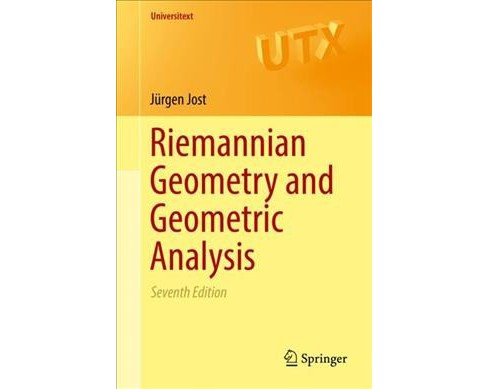 Riemannian Geometry and Geometric Analysis -  (Universitext) by Ju00fcrgen Jost (Paperback) - image 1 of 1