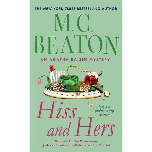 Hiss and Hers - (Agatha Raisin) by  M C Beaton (Paperback) - image 1 of 1