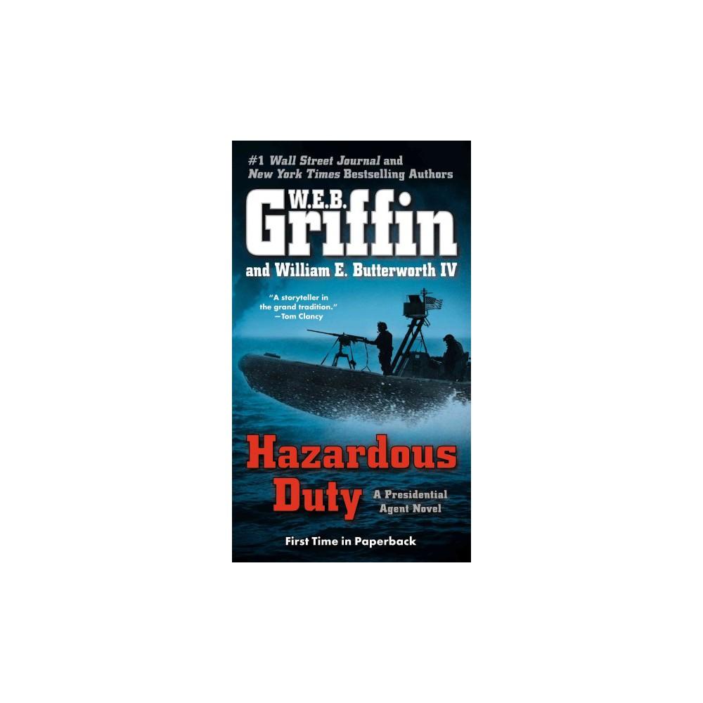 Hazardous Duty ( Presidential Agent) (Reissue) (Paperback)