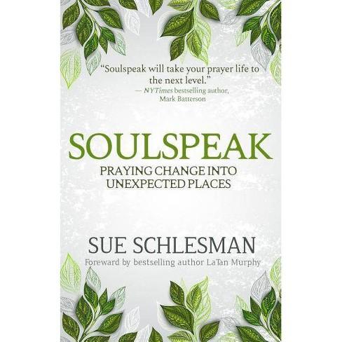 Soulspeak - by  Sue Schlesman (Paperback) - image 1 of 1
