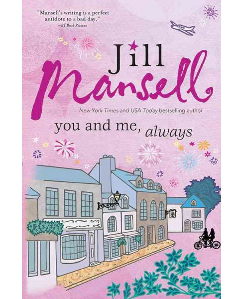 You and Me, Always (Reprint) (Paperback) (Jill Mansell) - image 1 of 1