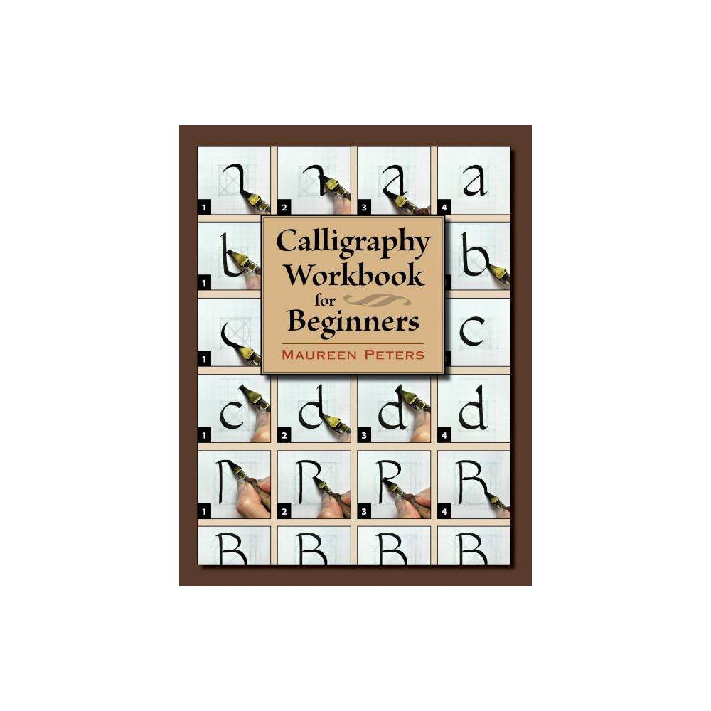 Calligraphy Workbook For Beginners By Maureen Peters Paperback