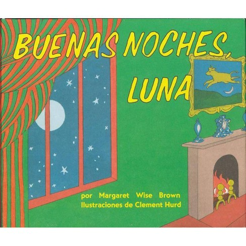 Buenas Noches Luna / Goodnight Moon (Board) by Margaret Wise Brown - image 1 of 1