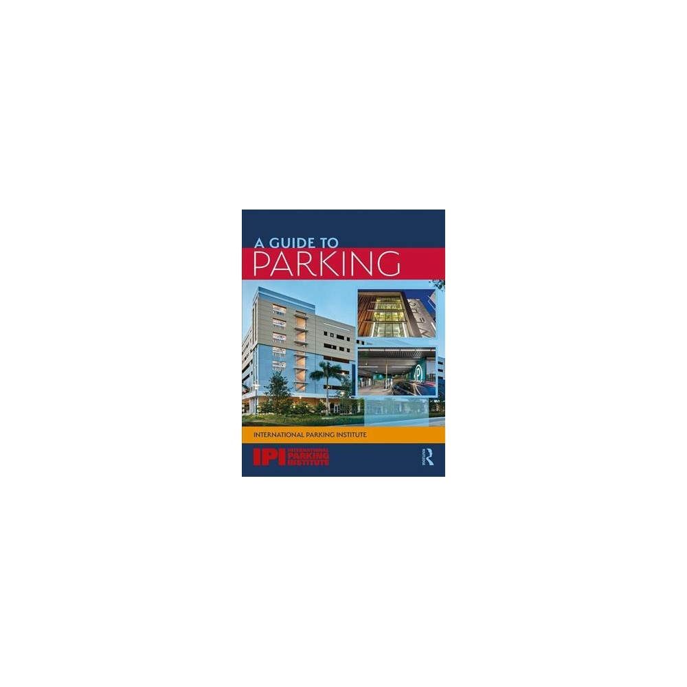 Guide to Parking - (Paperback)