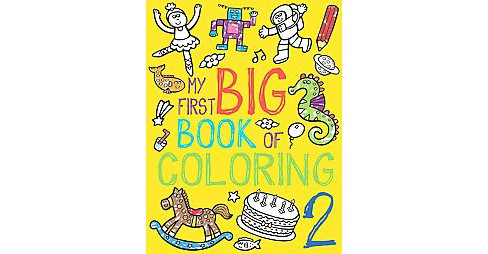 My First Big Book of Coloring 2 (Paperback) - image 1 of 1
