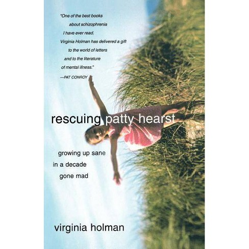 Rescuing Patty Hearst - by  Virginia Holman (Paperback) - image 1 of 1