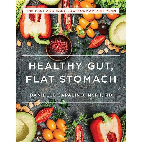 Healthy Gut, Flat Stomach - by  Danielle Capalino (Paperback) - image 1 of 1