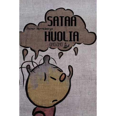 Sataa huolia - by  Peter Hertzberg (Paperback) - image 1 of 1