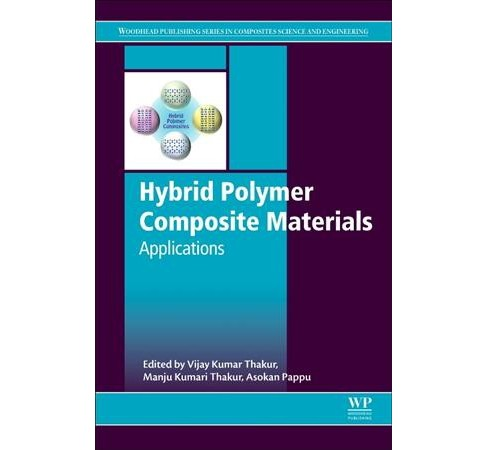 Hybrid Polymer Composite Materials : Applications (Hardcover) - image 1 of 1