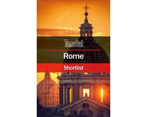 Time Out Shortlist Rome -  8 (Time Out Shortlist Rome) (Paperback) - image 1 of 1