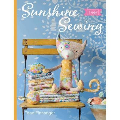 Tilda Sunshine Sewing - by Tone Finnanger (Paperback)