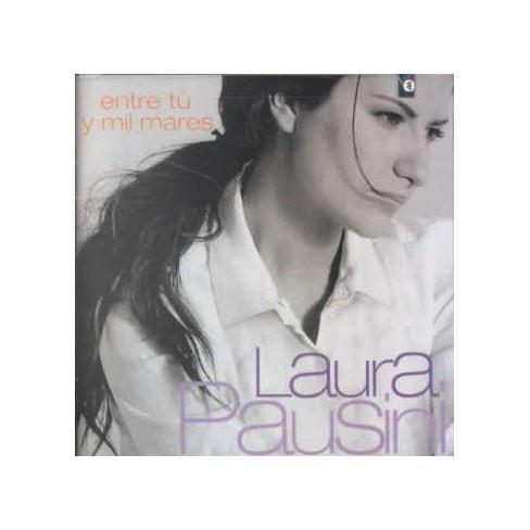 Laura Pausini - Entre Tu Y Mil Mares (CD) - image 1 of 1