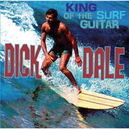 Dick Dale - King of The Surf Guitar (CD) - image 1 of 1