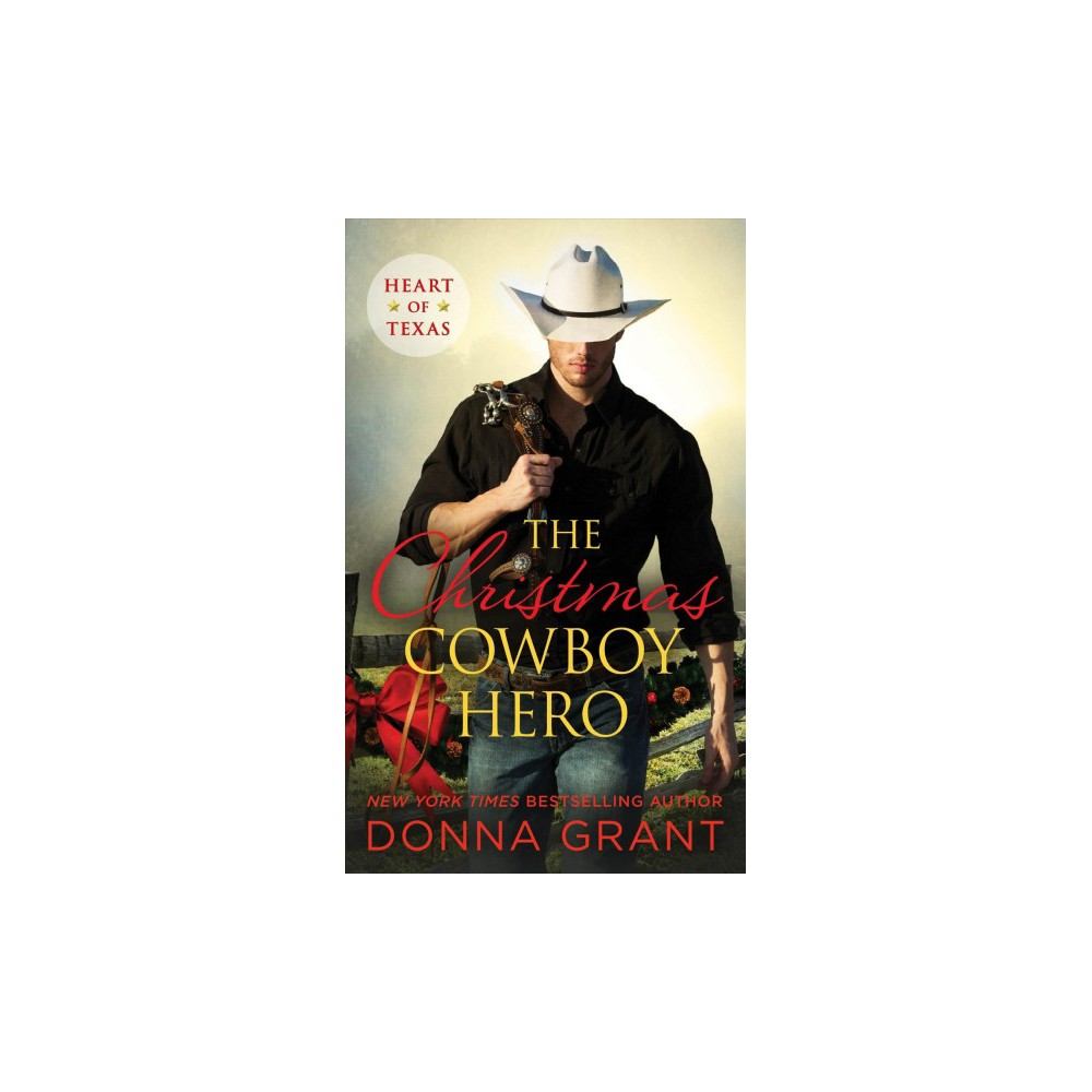 Christmas Cowboy Hero (Paperback) (Donna Grant)