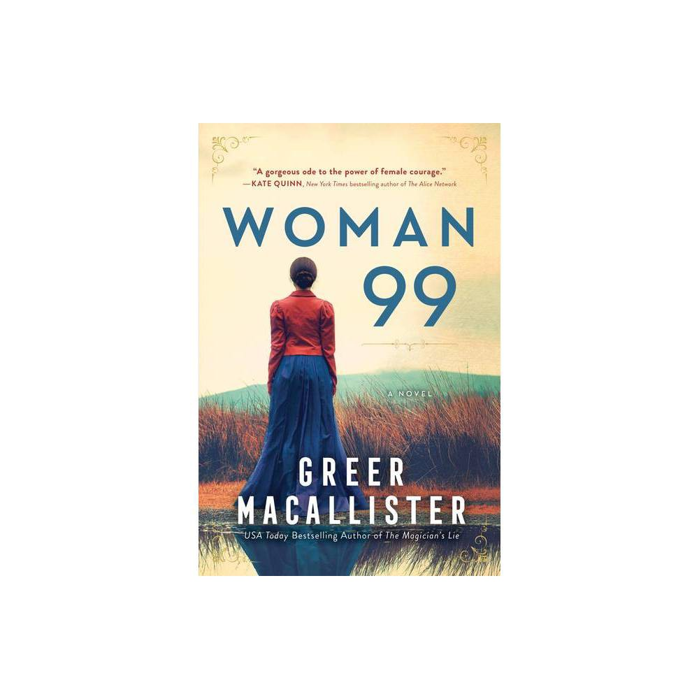 Woman 99 By Greer Macallister Paperback
