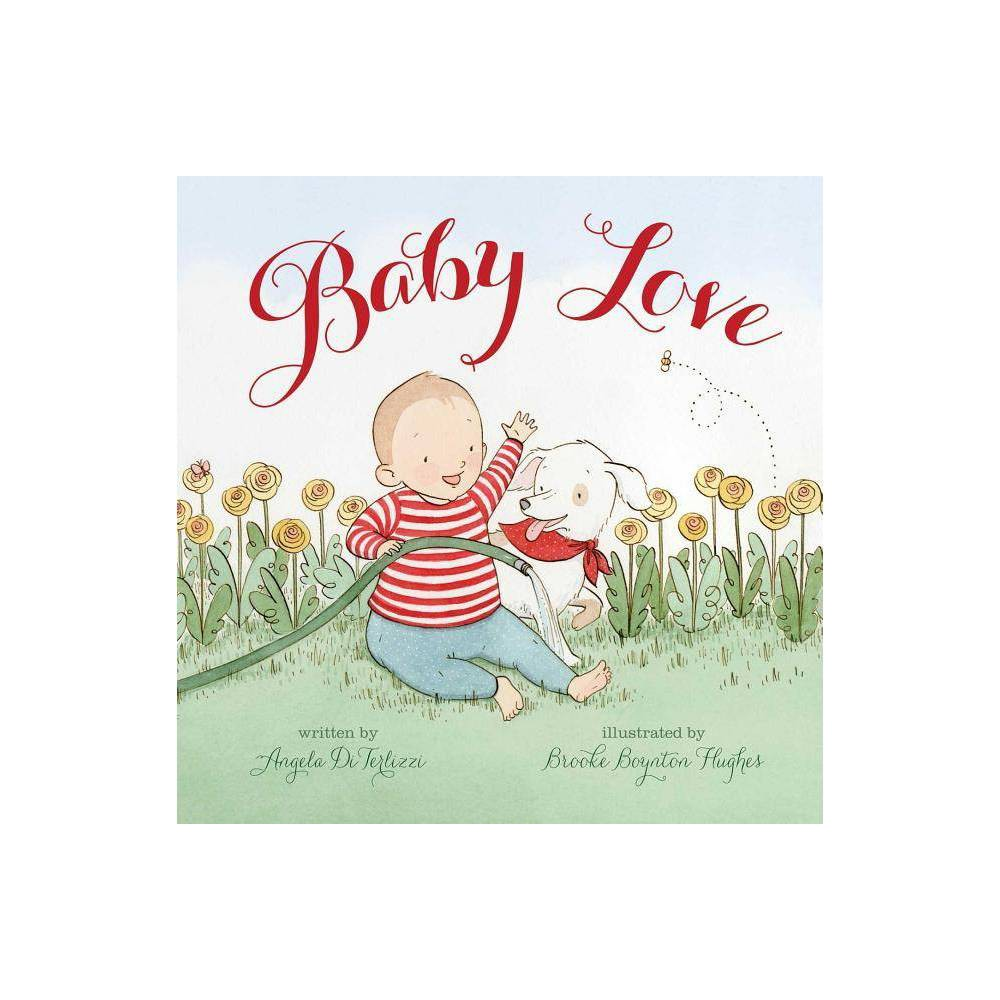 Baby Love - by Angela Diterlizzi (Hardcover) Promos