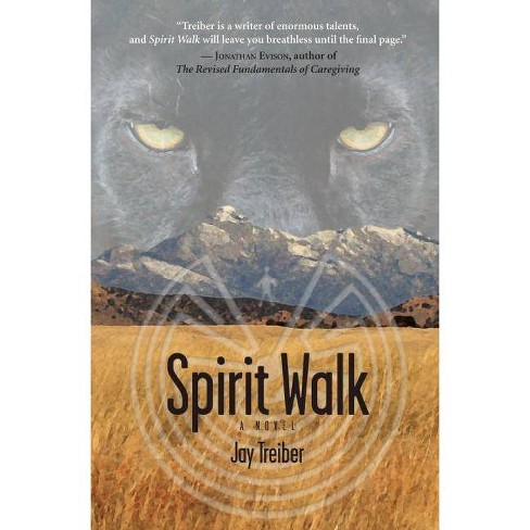 Spirit Walk - by  Jay Treiber (Paperback) - image 1 of 1