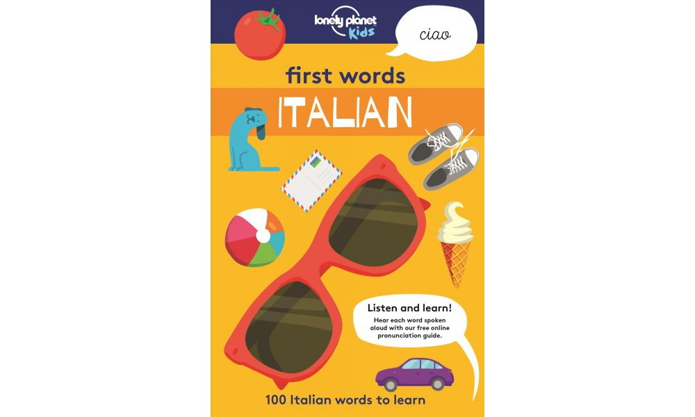 First Words Italian - Bilingual (Lonely Planet Kids) (Pap...