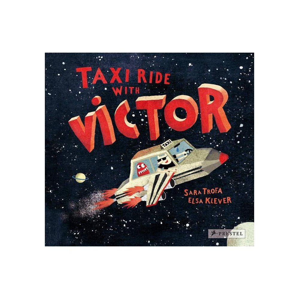 Taxi Ride With Victor By Sara Trofa Hardcover