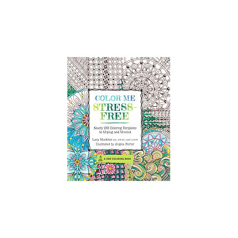 Color Me Stress Free Adult Coloring Book Nearly 100 Coloring