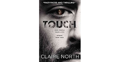 Touch (Paperback) (Claire North) - image 1 of 1