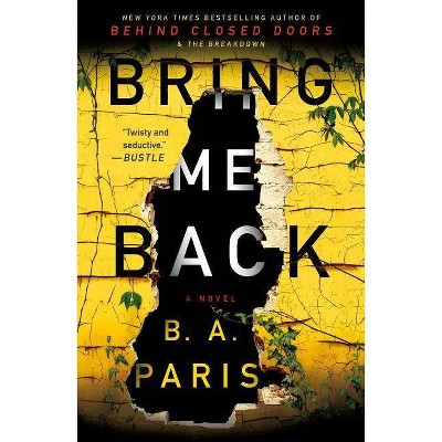 Bring Me Back -  Reprint by B. A. Paris (Paperback)