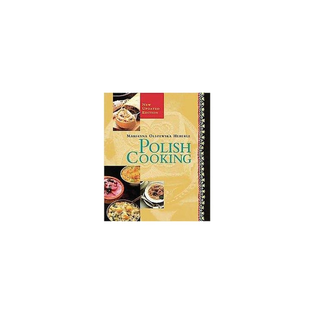 Polish Cooking (Revised) (Paperback) (Marianna Olszewska Heberle)