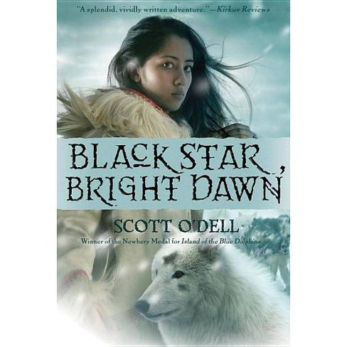 Black Star, Bright Dawn - by  Scott O'Dell (Paperback) - image 1 of 1