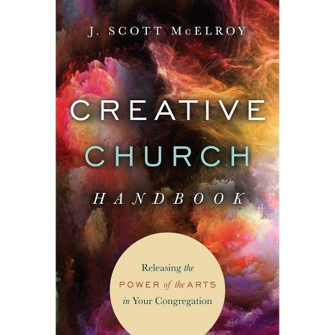 Creative Church Handbook - by  J Scott McElroy (Paperback) - image 1 of 1