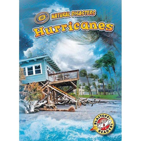 Hurricanes - (Natural Disasters) by  Betsy Rathburn (Paperback) - image 1 of 1