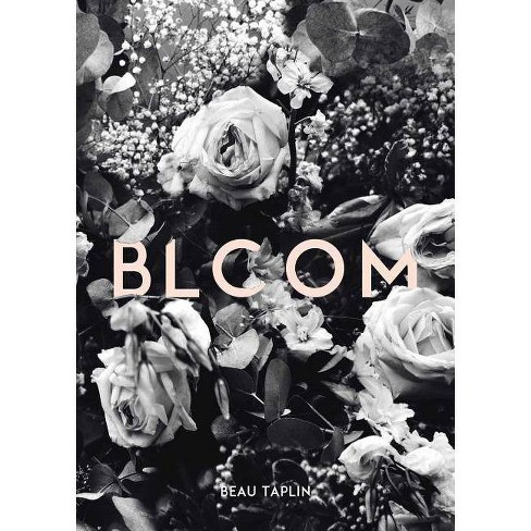 Bloom - by  Beau Taplin (Paperback) - image 1 of 1