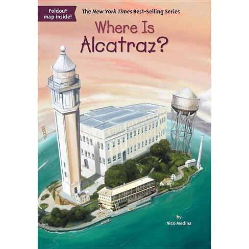 Where Is Alcatraz? (Where Is ?) (Mixed media product) by Nico Medina - image 1 of 1