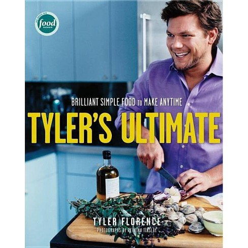 Tyler's Ultimate - by  Tyler Florence (Hardcover) - image 1 of 1