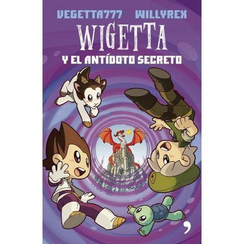 Wigetta Y El Antadoto Secreto - by  Vegetta 777 (Paperback) - image 1 of 1