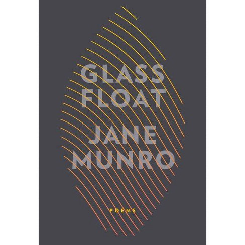 Glass Float - by  Jane Munro (Paperback) - image 1 of 1